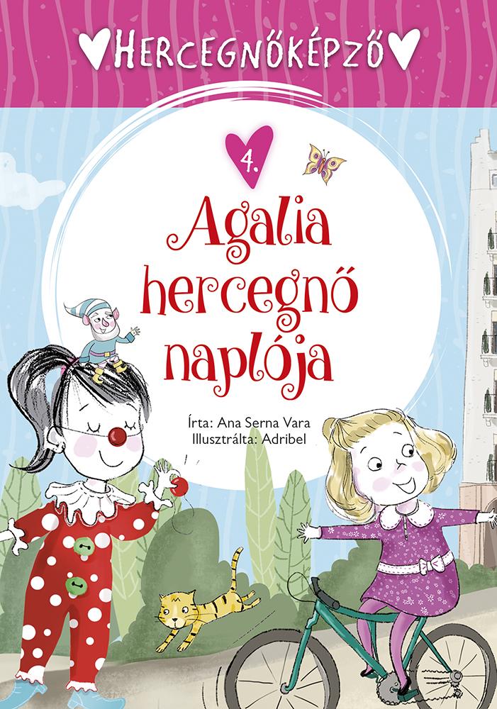 Hercegnőképző - 4. Agalia hercegnő naplója