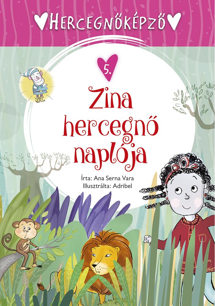 Hercegnőképző - 5. Zina hercegnő naplója