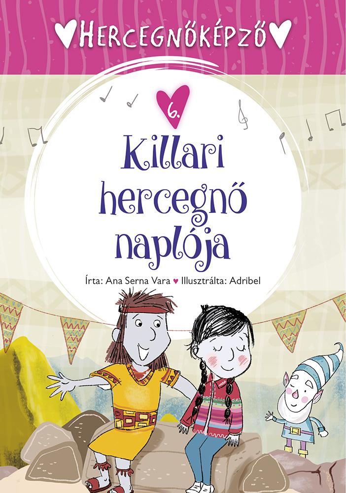 Hercegnőképző - 6. Killari hercegnő naplója